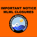 MLML has Suspended ALL COURSES and is  CLOSED to the Public
